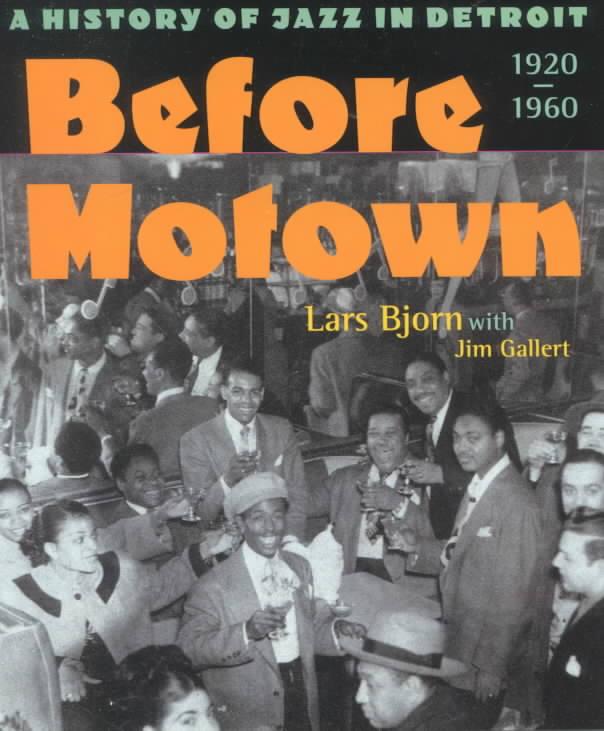 Before Motown By Bjorn, Lars/ Gallert, Jim