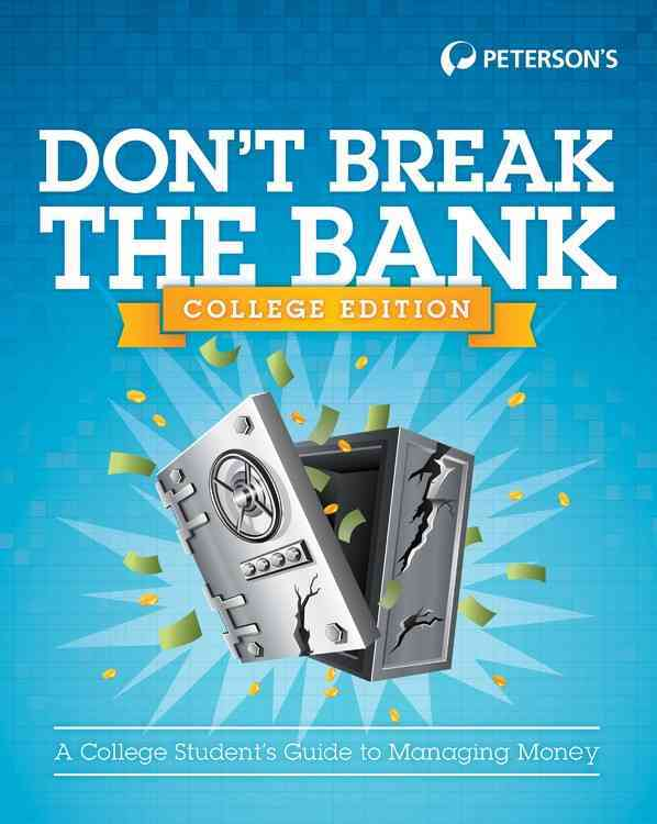 Don't Break the Bank By Peterson's (COR)