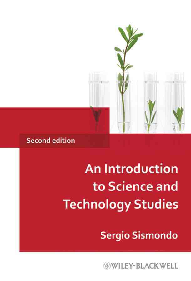 An Introduction to Science and Technology Studies By Sismondo, Sergio